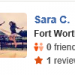 Sara C,<span> Fort Worth, 2/21/2015</span>